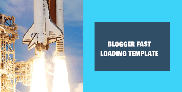 blogger fast loading template