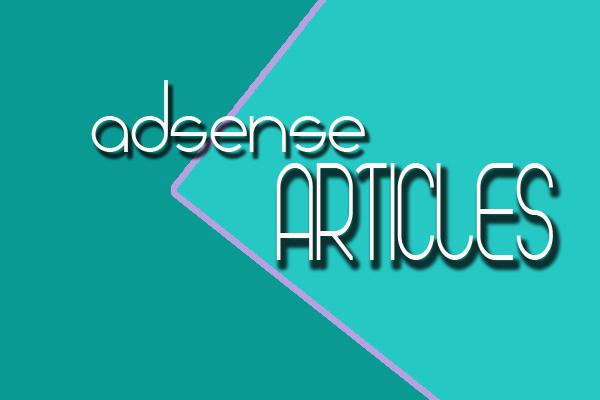 MEMBUAT ARTIKEL ADSENSE