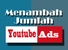 Memperbanyak Jumlah Iklan Di Youtube