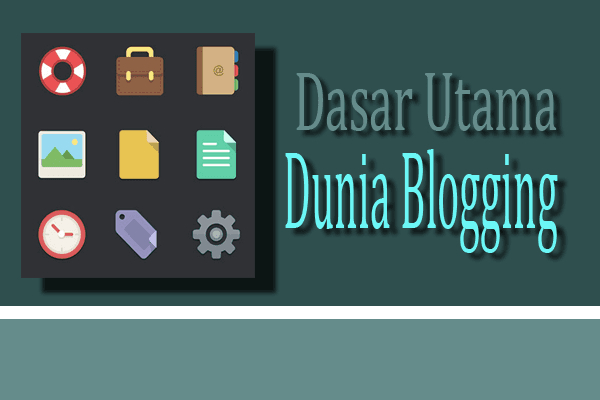 dasar utama blogging