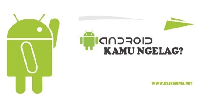 Mengatasi Lag di Android