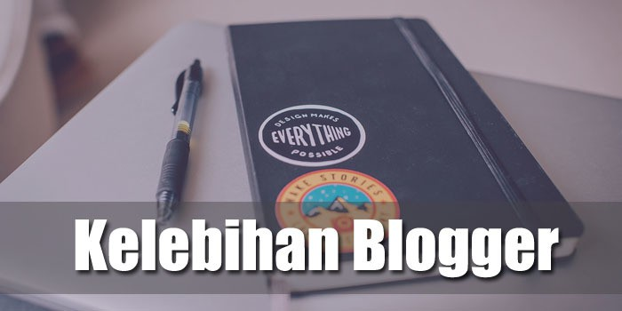 kelebihan menjadi seorang blogger