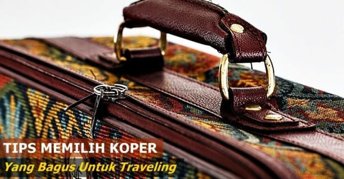 tips memilih koper traveling