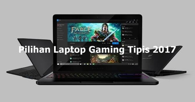 Laptop Gaming Tipis 2017
