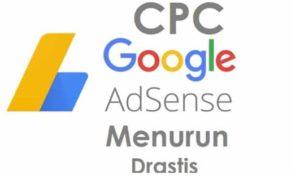 Penyebab CPC AdSense turun