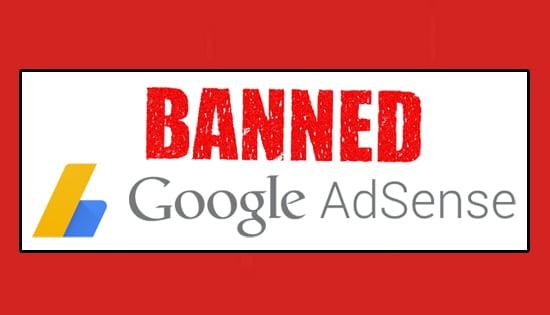 Penyebab Akun AdSense di Banned Disable