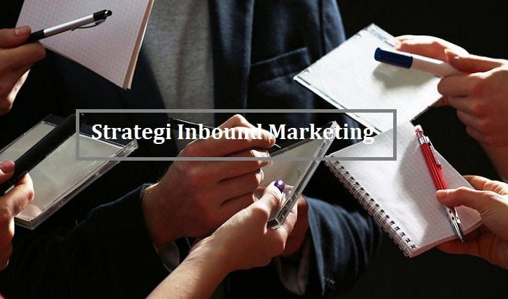 Strategi Inbound Marketing