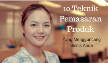 Teknik Pemasaran Produk