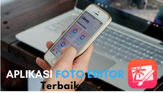 Aplikasi Foto Editor terbaik