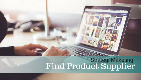 Cara Mencari Supplier Tangan Pertama