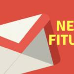 Fitur Terbaru pada Gmail Google