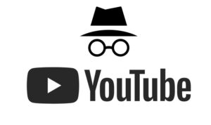 youtube uji incognito mode