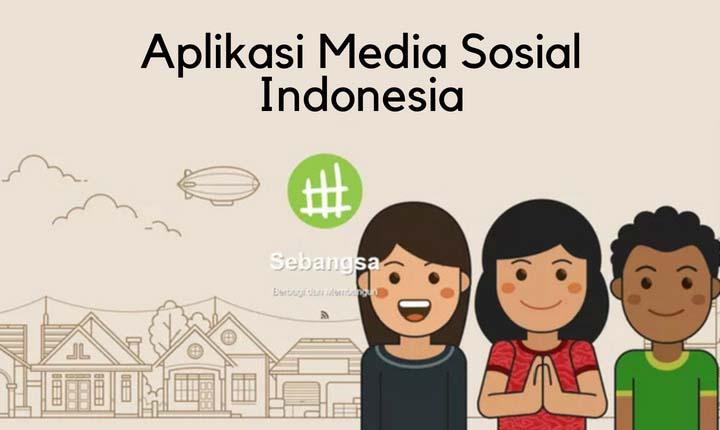 Aplikasi Media Sosial Buatan Indonesia