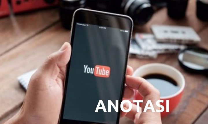 Fitur Anotasi YouTube Smartphone