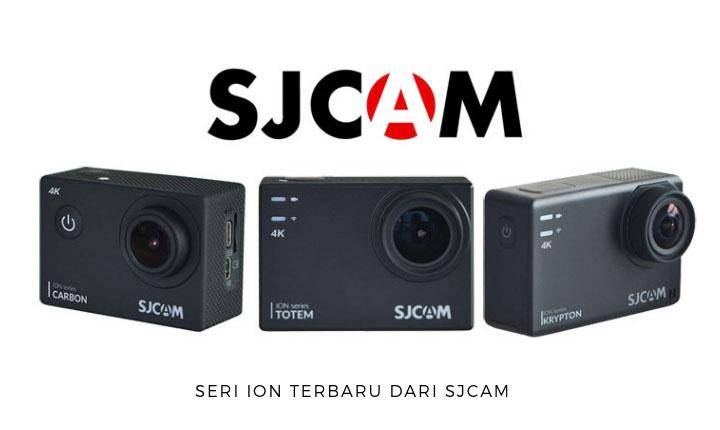 Seri ION Terbaru Dari SJCAM