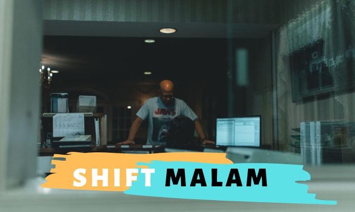 Pekerjaan Shift Malam