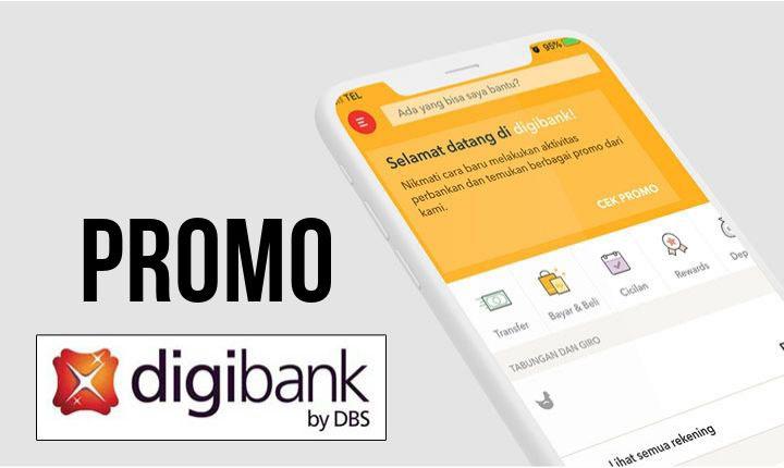 Nikmati Berbagai Promo Transaksi Menarik Menggunakan Produk Digibank Dbs