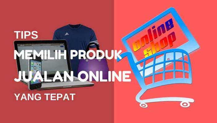 Tips Memilih Produk Online Shop yang Tepat