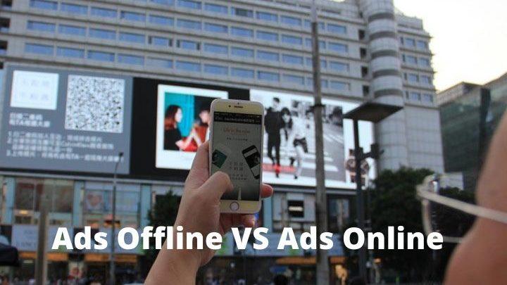 Ads Offline VS Ads Online