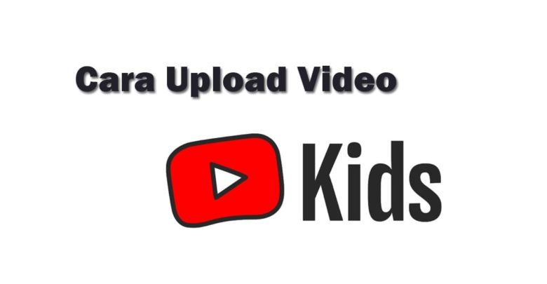 upload youtube kids